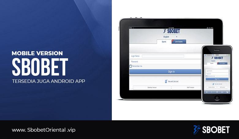 SBOBET Mobile Indonesia : Login, Web dan App